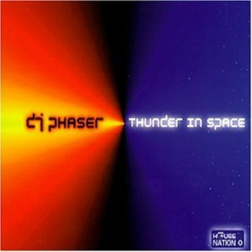 Фото 1: DJ Phaser, Thunder in space (1997)