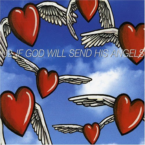Bild 1: U2, If god will send his angels (#cid684/572189-2)