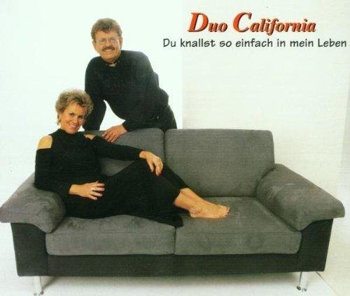 Фото 1: Duo California, Du knallst so einfach in mein Leben (2001)