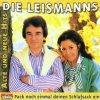 Renate und Werner Leismann (Die Leismanns), Pack noch einmal deinen Schlafsack ein-Alte und neue Hits