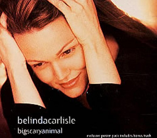 Bild 1: Belinda Carlisle, Big scary animal (digi, #vscdx1472)