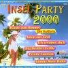 Insel Party 2000, Berns Apitz, 3 Besoffkies, Danny Davies, Kolibris, Peter Sebastian, Dany Davis..