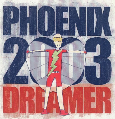 Bild 1: Phoenix 2003, Dreamer (Yanou/Resource Remixes/Club, 2002)