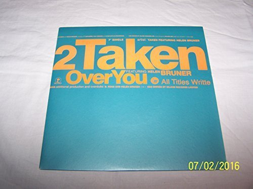 Bild 1: Taken, Over you (1990, feat. Helen Bruner)