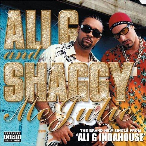 Bild 1: Ali G, Me Julie (2002, #5829022, & Shaggy)