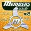 Members Only #08 (2000), Bomfunk MC's, Cosmic Gate, Fragma, Beam vs. Cyrus, Marc et Claude, FgtH..