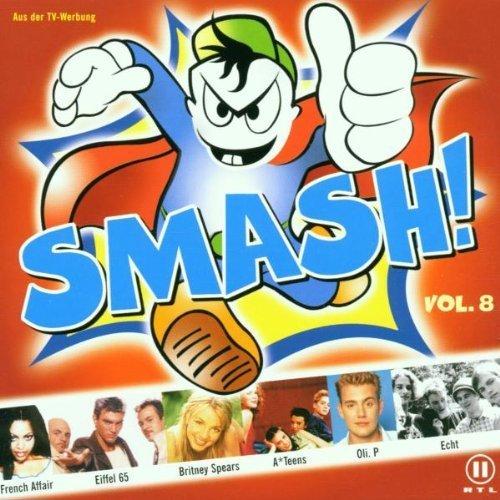 Bild 1: Smash! 08 (2000), French Affair, A*Teens, Highland, Eiffel 65, Britney Spears, Oli. P..