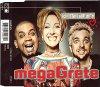 Megagrete, Ich steh' auf dich (5 versions, 1996)