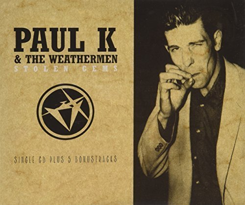 Bild 1: Paul K & The Weathermen, Stolen gems