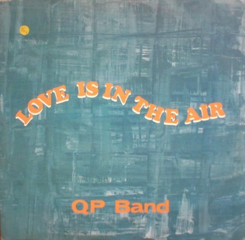Bild 1: QP Band, Love is in the air
