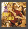 Brown Sugar (2002), Mos Def feat. Faith Evans, Erykah Badu feat. Common, Angie Stone, Jil Scott..