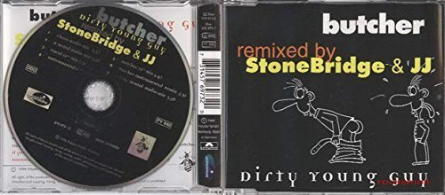 Bild 1: Butcher, Dirty young guy (remixed by StoneBridge & JJ, 1996)