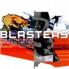 Blasters-The Action Movie Song Collection (2002), U2, Three Doors Down, Stabbing Westward, Everclear, Bloodhound Gang, Fatboy Slim..