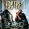 DMX, I miss you (2002, feat. Faith Evans)