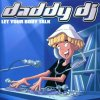 Daddy Dj, Let your body talk (2001)