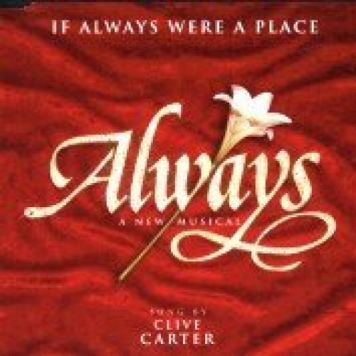 Bild 1: Always (Musical, 1997), If always were a place (by Clive Carter)