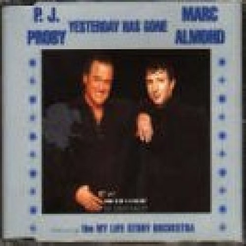 Bild 1: P.J. Proby, Yesterday has gone (1996, #8835092, & Marc Almond..)