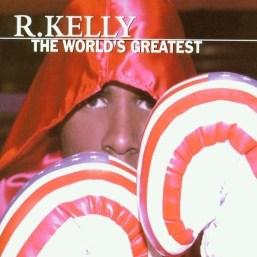 Bild 1: R. Kelly, World's greatest (2001, #9253142)