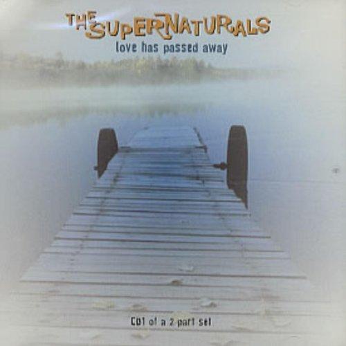 Bild 1: Supernaturals, Love has past away (CD1)