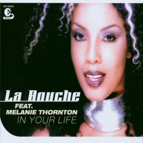 Bild 1: La Bouche, In your life (2002, feat. Melanie Thornton)