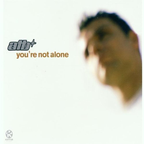 Bild 1: ATB, You're not alone (2002)