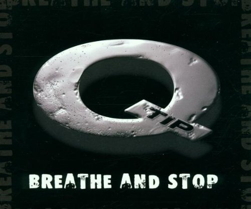 Bild 1: Q-Tip, Breathe and stop (2000)