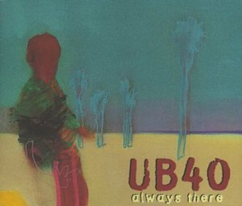 Bild 1: UB 40, Always there (1997)
