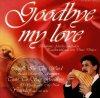 Dimo Dimov, Goodbye my love (compilation, 1997)
