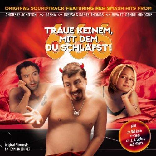 Bild 1: 666-Traue keinem, mit dem du schläfst (2002), Andreas Johnson, Sasha, J. J. Liefers, Wonderwall, Riva feat. Dannii Minogue..
