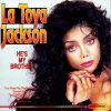 La Toya Jackson, He's my brother (compilation, 12 tracks)