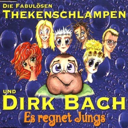 Bild 1: Die fabulösen Thekenschlampen, Es regnet Jungs (1999, & Dirk Bach)