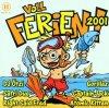 Voll Ferien! 2001, Atomic Kitten, Safri Duo, Gorillaz, Scooter, Barthezz, Westlife..