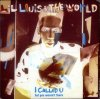 Lil Louis, I called u (1989, & The World)