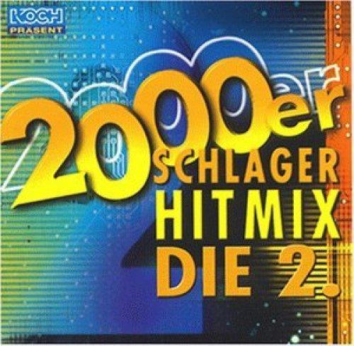 Bild 1: 2000er Schlager Hit Mix 2 (Koch), Rosanna Rocci, Ireen Sheer, G.G. Anderson, Bernhard Brink..