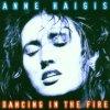 Anne Haigis, Dancing in the fire (1997)