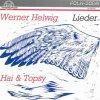 Hai & Topsy, Werner Helwig-Lieder (1996)