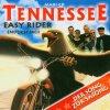 Tennessee, Easy rider-Endlich frei! (2002)
