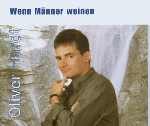 Фото 1: Oliver Hardt, Wenn Männer weinen (2002)