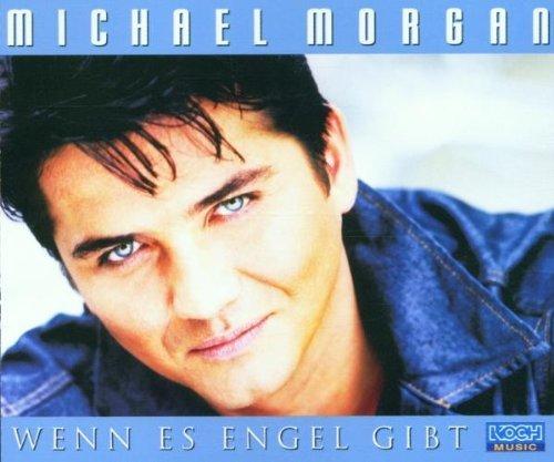 Bild 1: Michael Morgan, Wenn es Engel gibt (2001; 2 tracks)