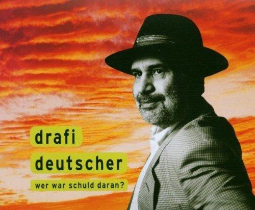 Фото 1: Drafi Deutscher, Wer war schuld daran? (2002)