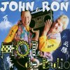 John & Ron, Hol de Ladio (2001; 2 tracks)