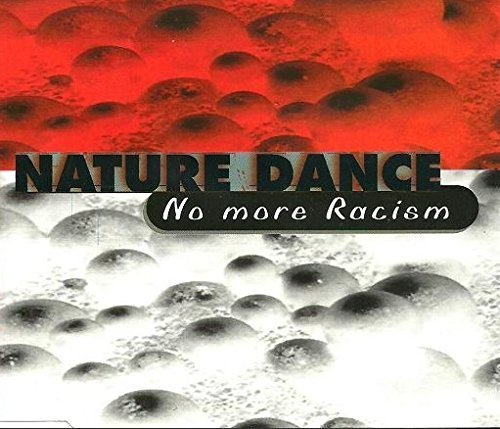 Image 1: Nature Dance, No more racism (1997)
