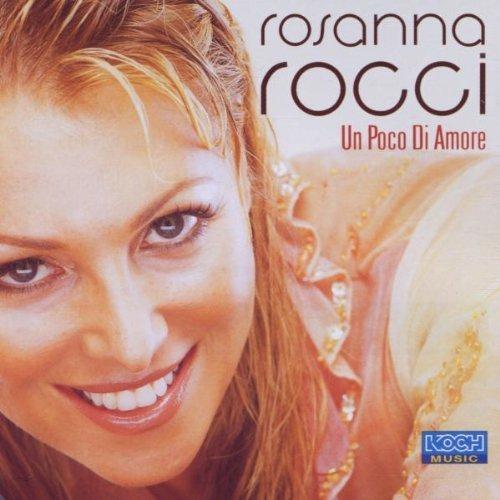 Bild 1: Rosanna Rocci, Un poco di amore (2001)