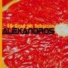 Alexandros, 40 Grad im Schatten