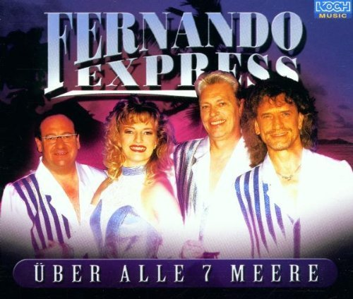 Bild 1: Fernando Express, Über alle 7 Meere (2001)
