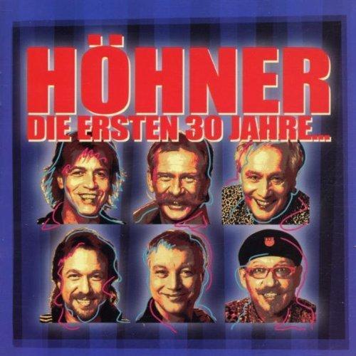 Bild 1: Höhner, Die ersten 30 Jahre.. (live)