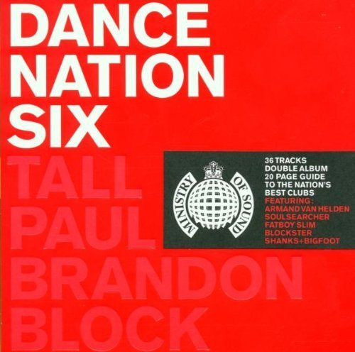 Bild 1: Dance Nation 6 (1999, by Tall Paul & Brandon Block), Fatboy Slim, Da Click, DJ Eric, Roger Sanchez, Shakns & Bigfoot..