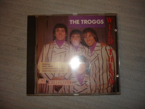 Bild 1: Troggs, Wild thing-The collection (10 tracks)