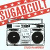 Sugarcult, Stuck in America (2003)