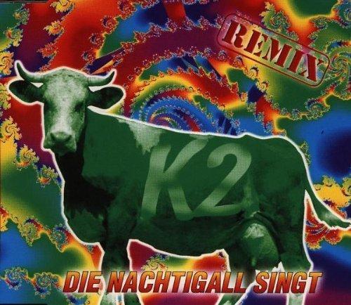 Bild 1: K 2, Die Nachtigall singt-Remix (1995)